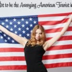 How Not to be the Annoying American Tourist in Paris