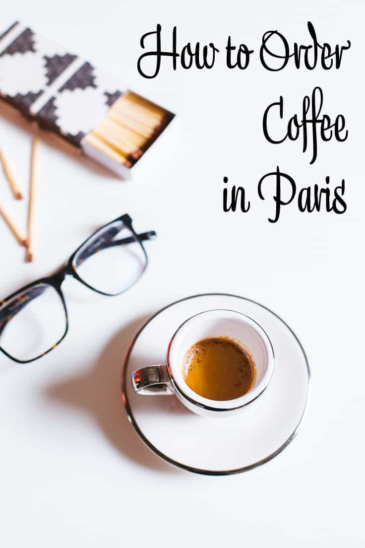 How to Order Coffee in Paris PIN