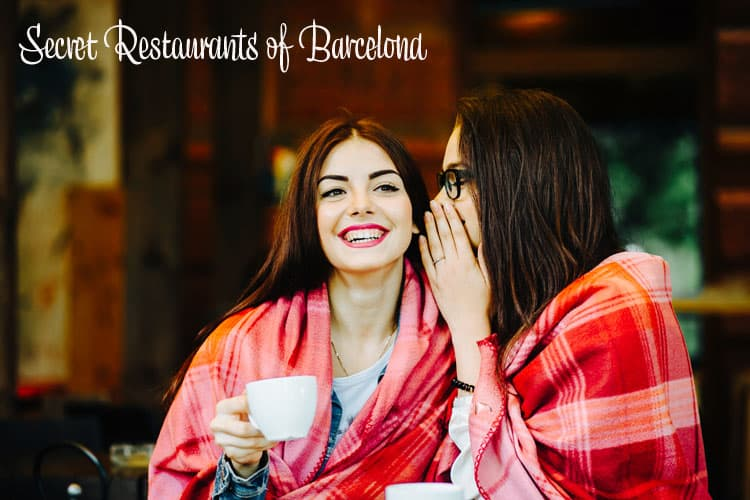 Secret Restaurants of Barcelona