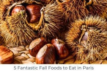5-Fantastic-Fall-Foods-to-Eat-in-Paris-hero