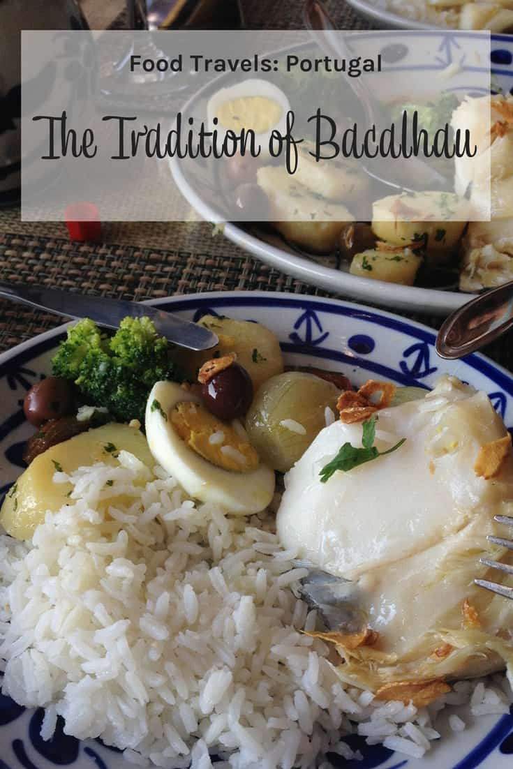 The Tradition of Bacalhau