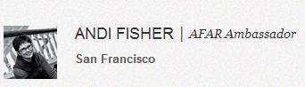 Andi Fisher AFAR Ambassador