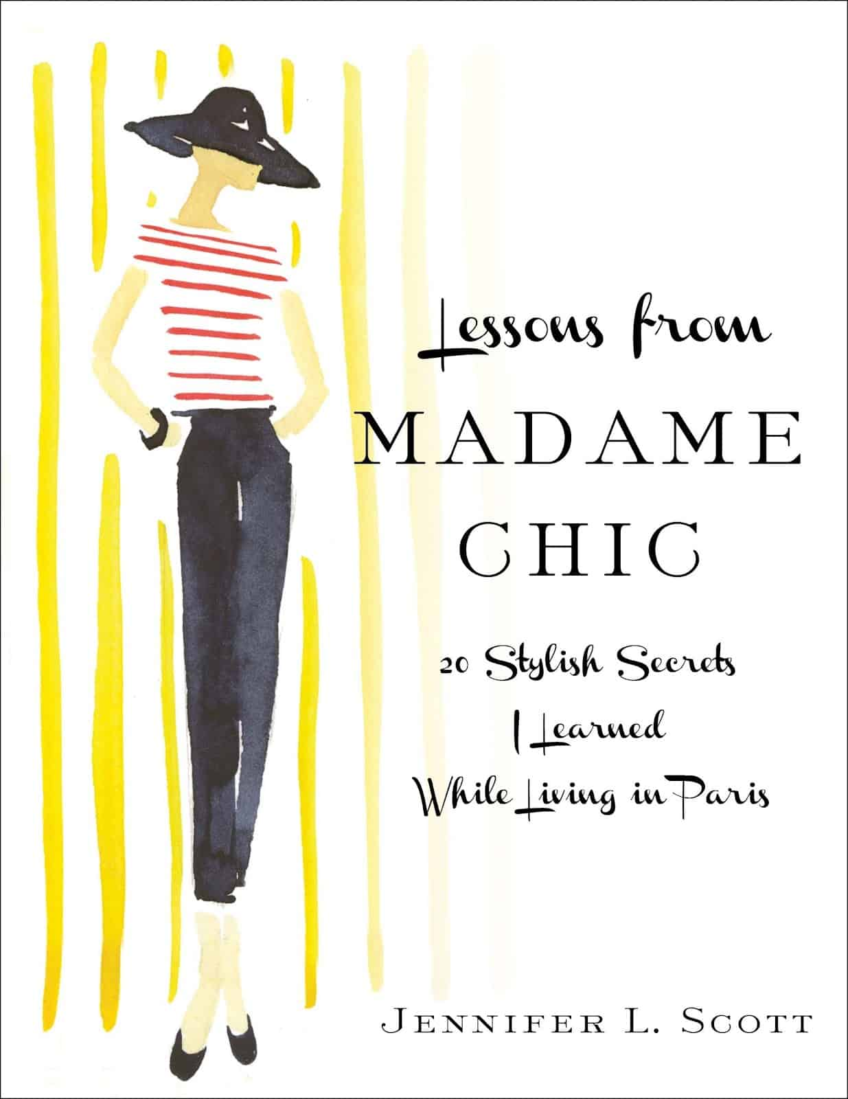 J Adore Lessons From Madame Chic Misadventures With Andi
