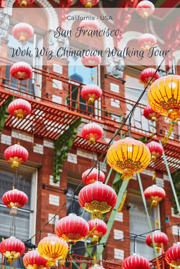 San Francisco Wok Wiz Chinatown Walking Tour California USA