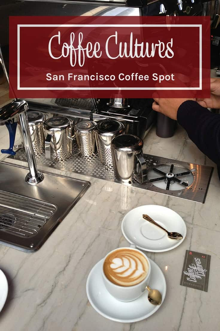 Coffee Cultures in San Francisco