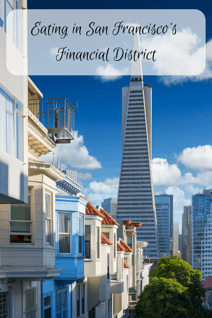 Eating in San Francisco's Financial District