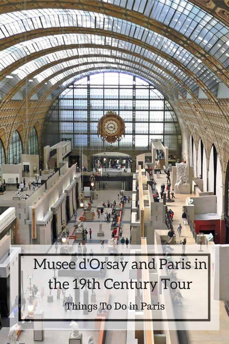 Musee d'Orsay and Paris in the 19th Century Paris France