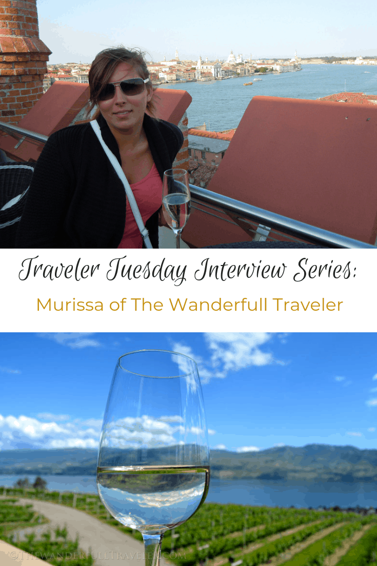 Traveler Tuesday Travel Blogger Interview with Murissa of The Wanderfull Traveler