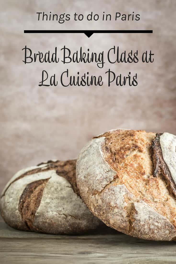 Bread Baking Class at La Cuisine Paris