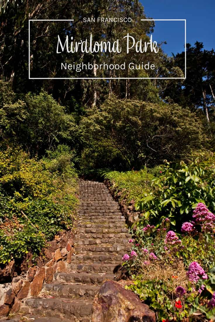 San Francisco Neighborhood Guide - Miraloma Park