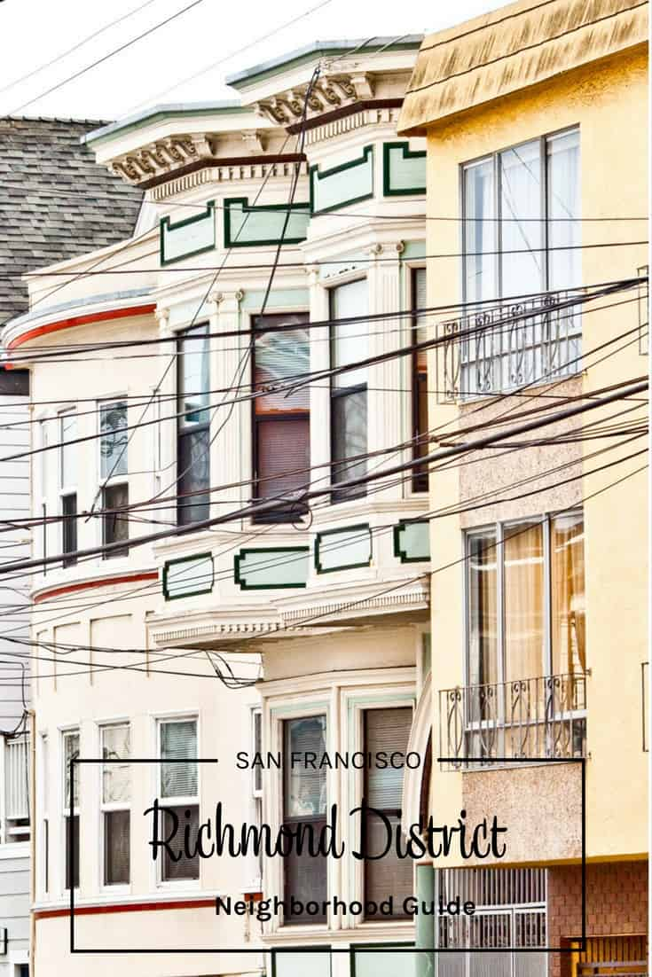 San Francisco Richmond District Neighborhood Guide