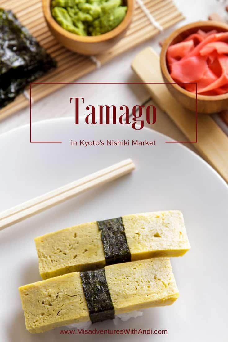 Kyoto's Nishiki Market – Tamago