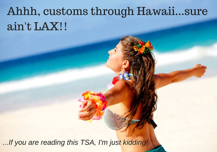 Ahhh-customs-through-Hawaii