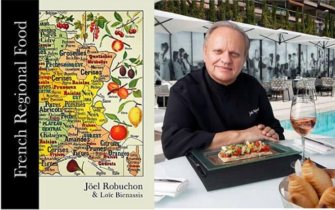 French Regional Food by Loic Bienassis and Joel Robuchon