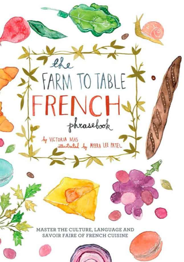 The Farm to Table French Phrasebook by Victoria-Mas