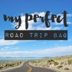 My Perfect Roadtrip Bag
