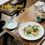 J'adore #60 (Food and Beverage Edition 2)
