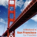 A-Weekend-in-San-Francisco-for-Foodies