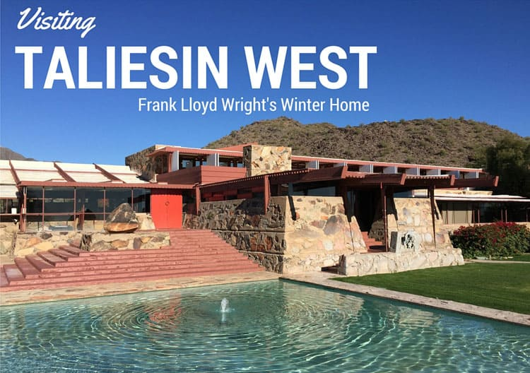 Visiting-Taliesin-West