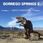 Weekly Wanderings #2 – Borrego Springs