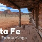 Weekly Wanderings #5 – Santa Fe