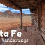 Weekly Wanderings #5 – Santa Fe
