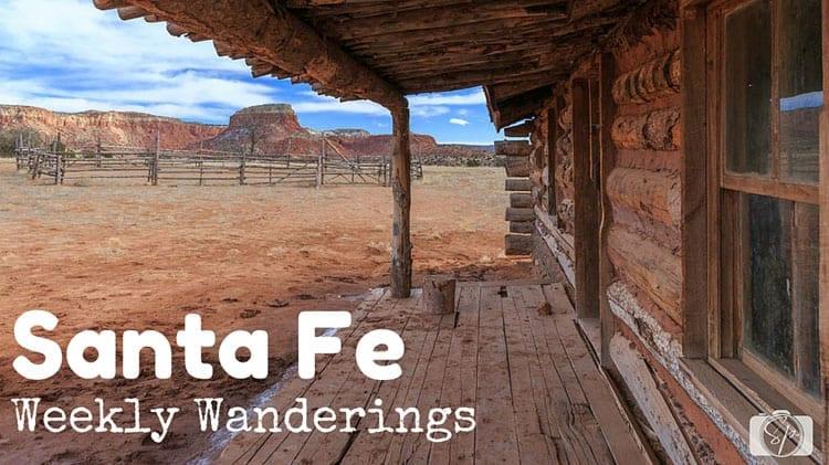 Weekly-Wanderings-Santa-Fe