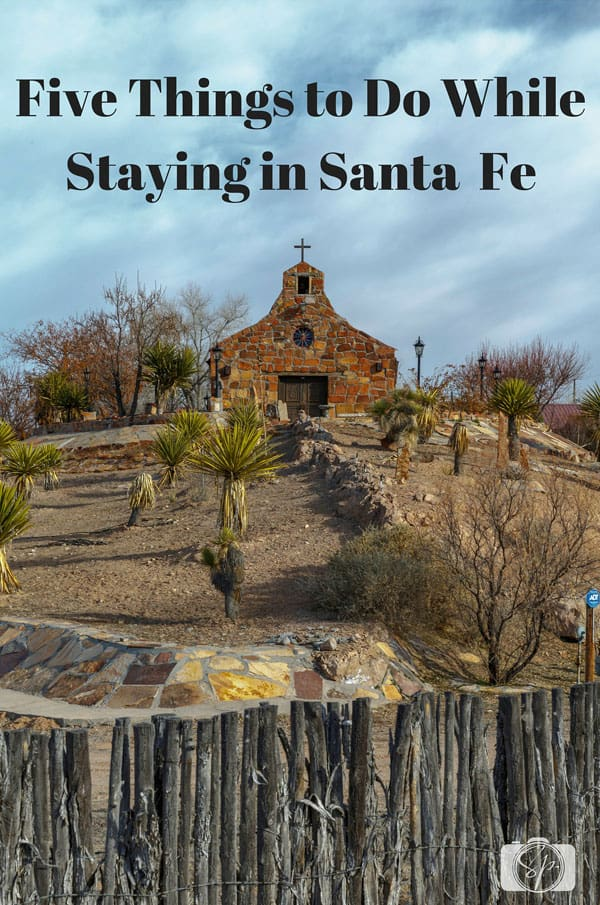 Five-Things-to-Do-While-Staying-in-Santa-Fe