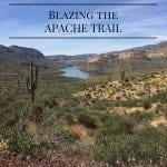 Blazing the Apache Trail
