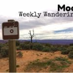 Weekly Wanderings #13 – Moab