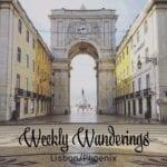 Weekly Wanderings #21 – Lisbon/Phoenix