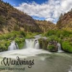 Weekly Wanderings #23 – Central Oregon, Redmond