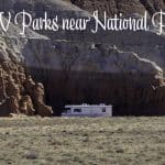 3 RV Parks Near National Parks