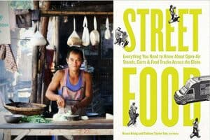 Summertime Reading - Street Food - Colleen Taylor Sen and Bruce Kraig