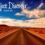 Project Discover Week #20