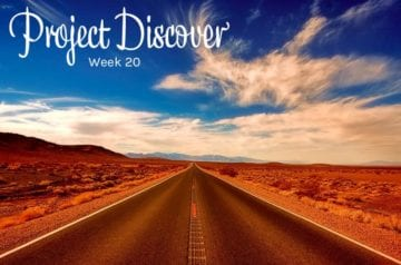 Project Discover Week 20
