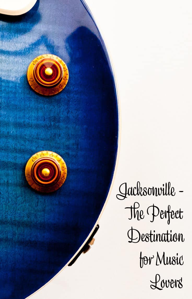 Jacksonville - The Perfect Destination for Music Lovers PIN