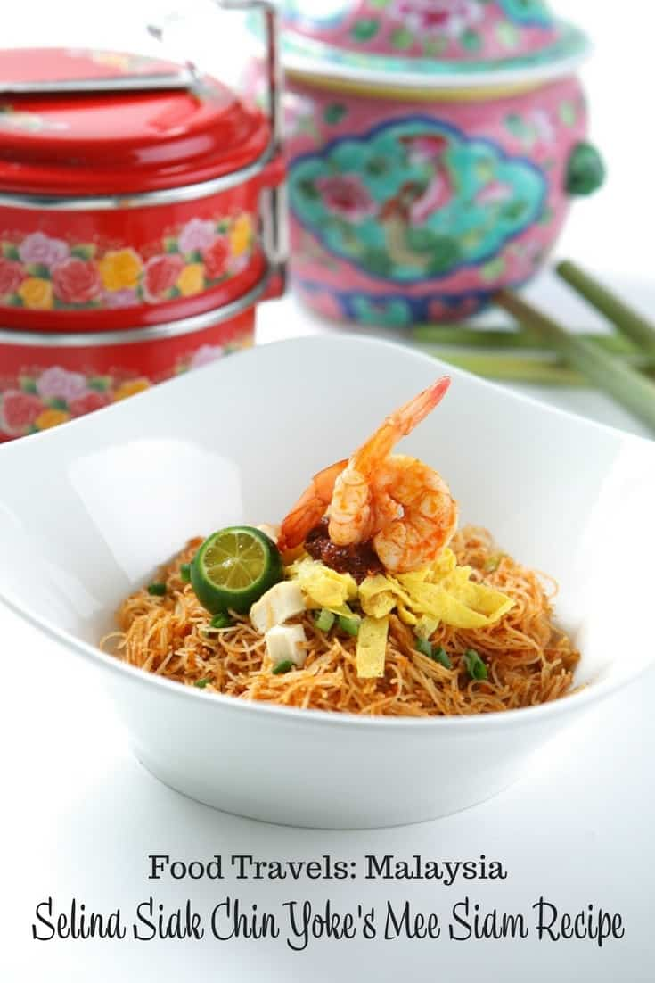 Selina Siak Chin Yoke's Mee Siam Recipe