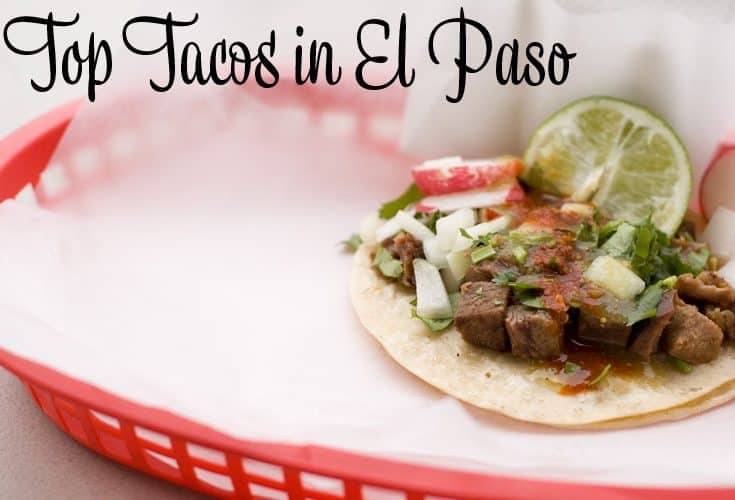 Top Tacos in El Paso Text
