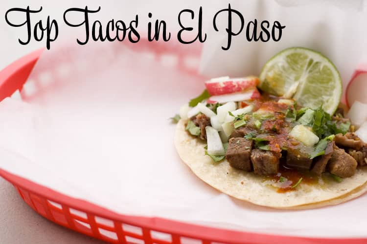 Top Tacos in El Paso Text