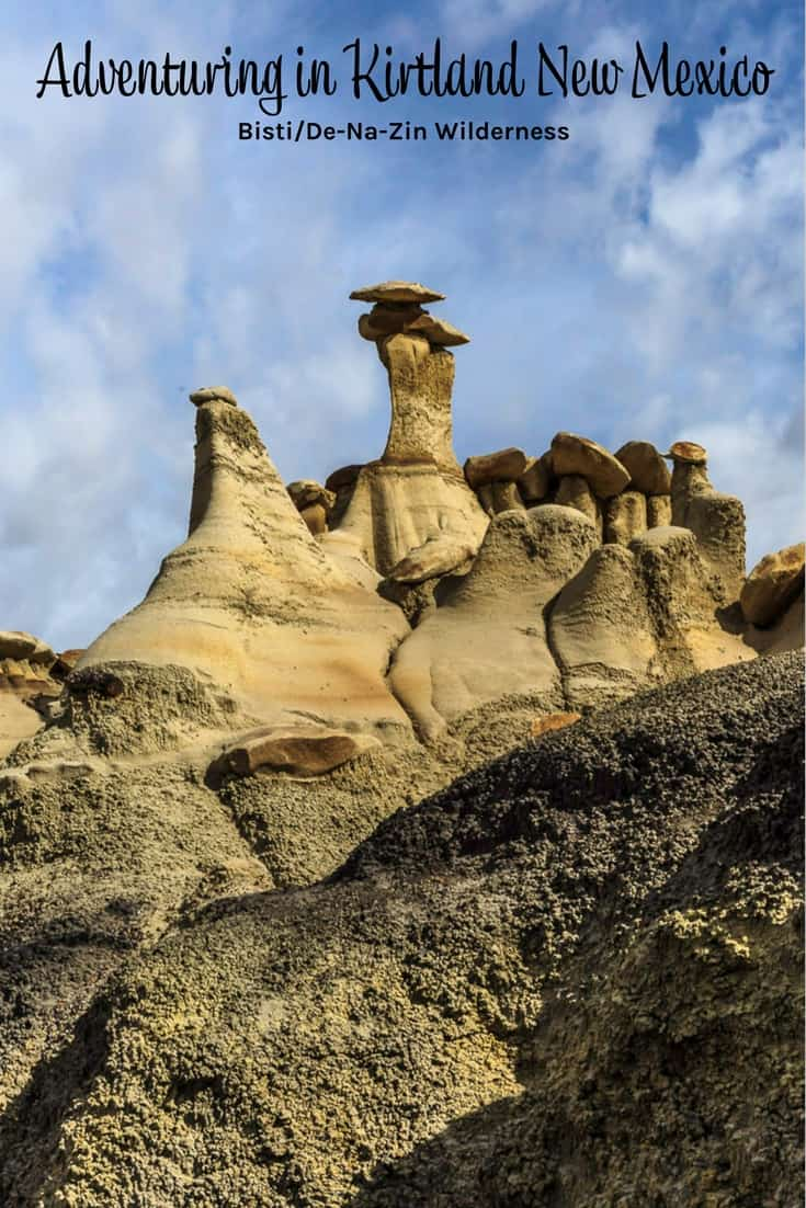 Adventuring in Kirtland New Mexico Bisti Badlands