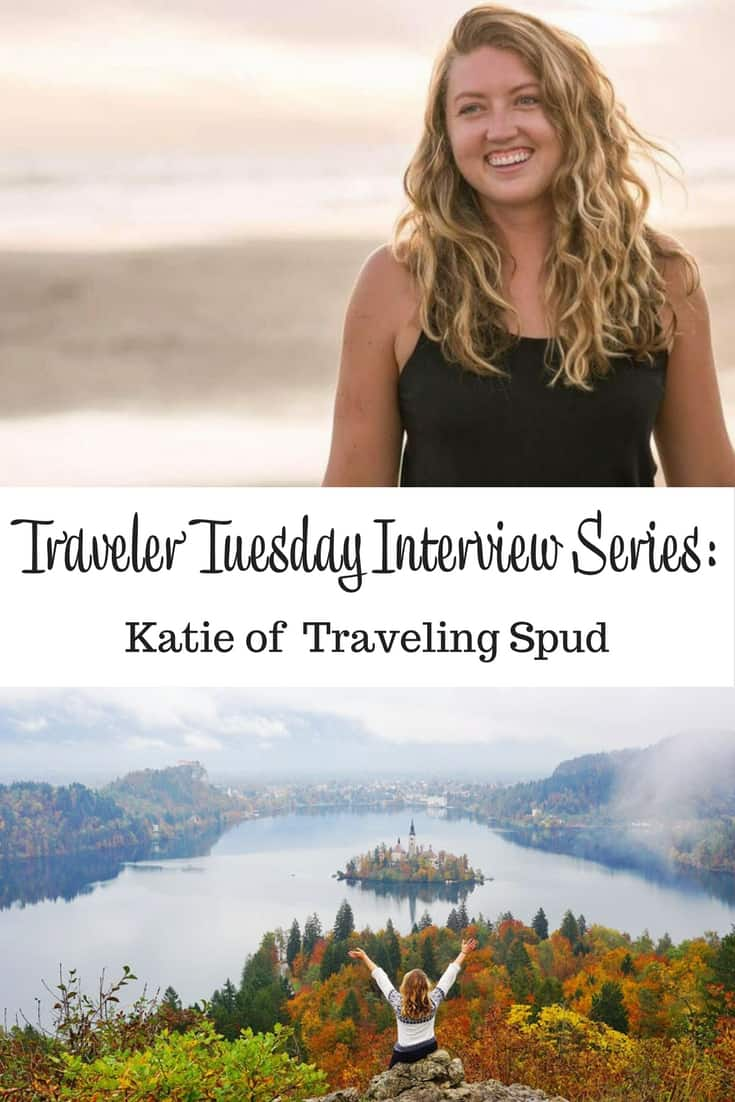 Traveler Tuesday - Katie of Traveling Spud