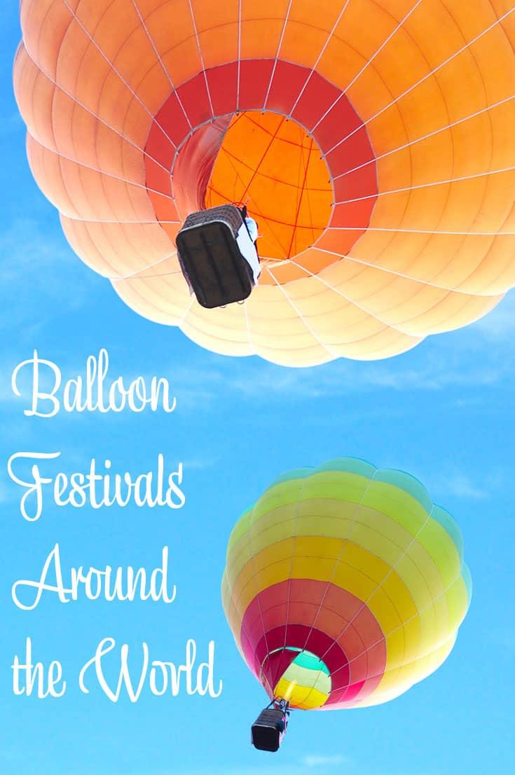 Balloon Festivals Around the World