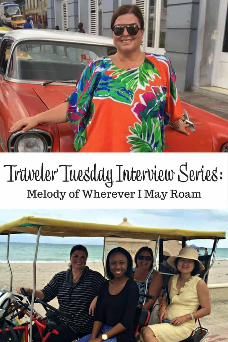 Traveler Tuesday Travel Blogger Interview with Melody of Wherever I May Roam