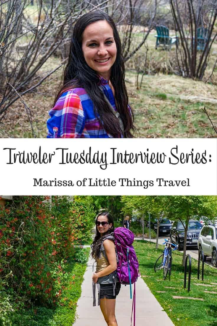 Traveler Tuesday – Marissa of Little Things Travel