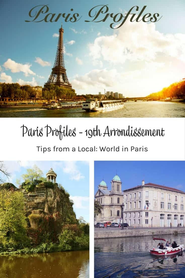 Paris Profiles - 19th Arrondissement tips from a local
