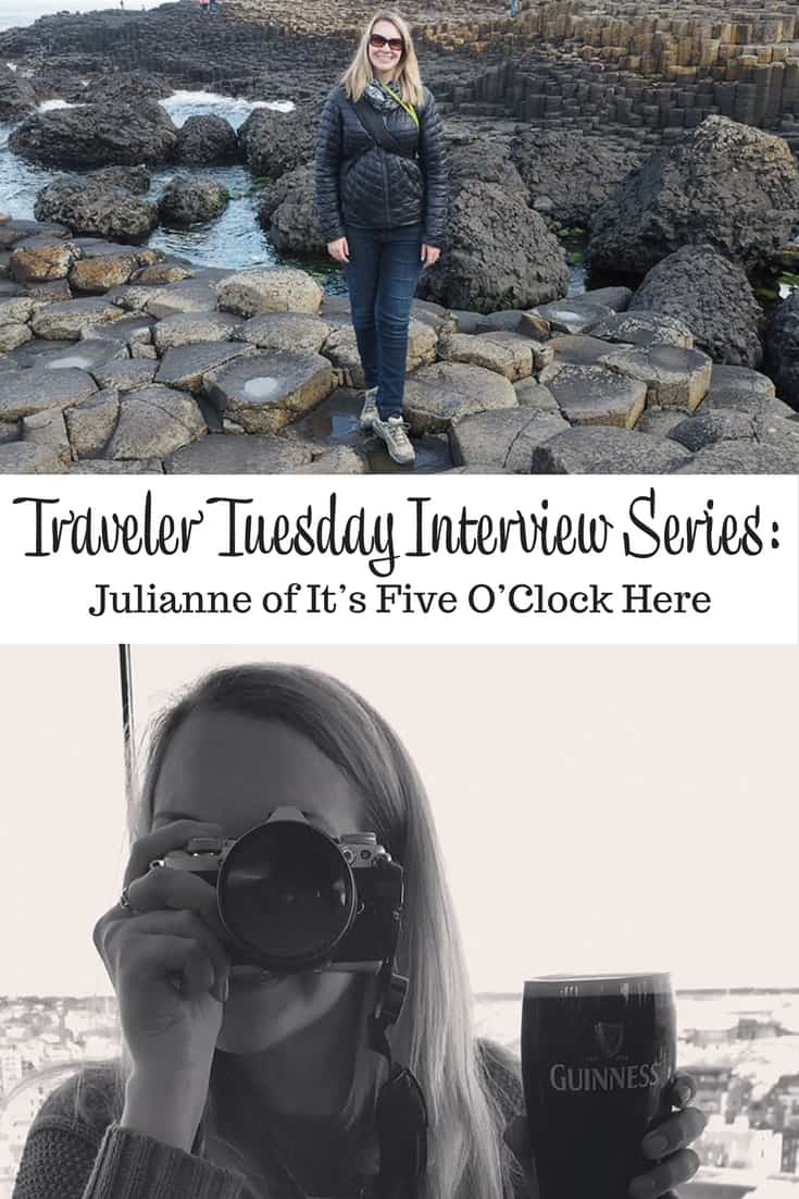 Traveler Tuesday Travel Blogger Interview with Julianne of It's Five O'Clock Here