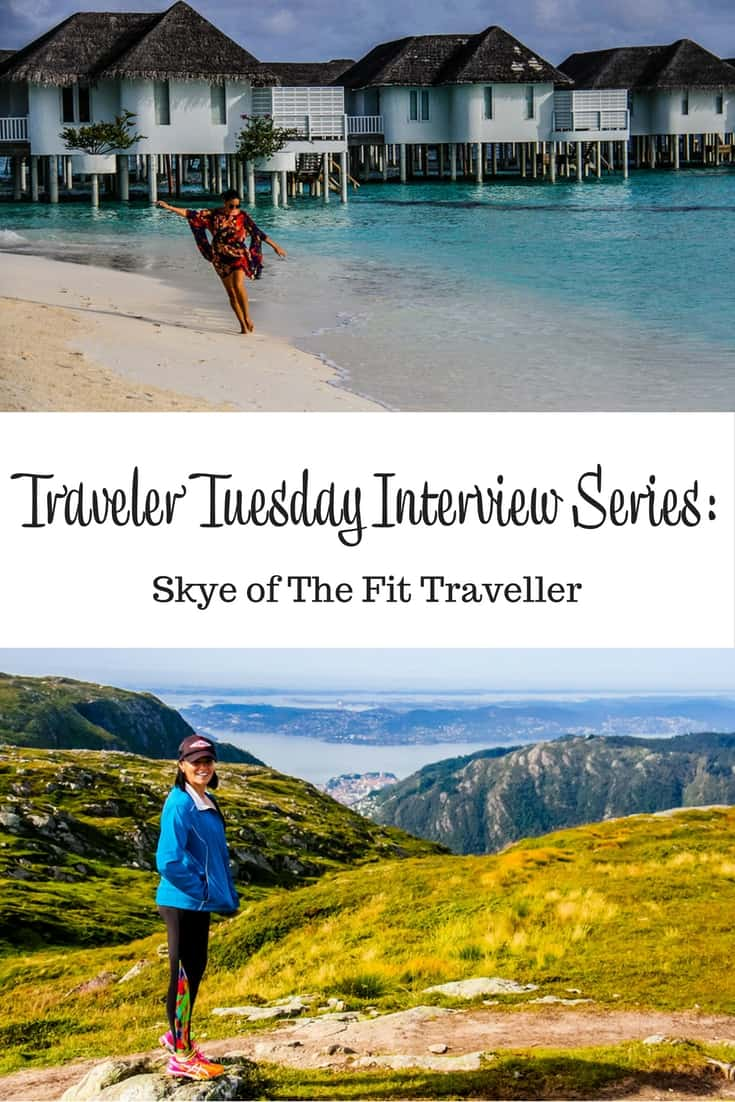 Traveler Tuesday Travel Blogger Interview with Skye of The Fit Traveller