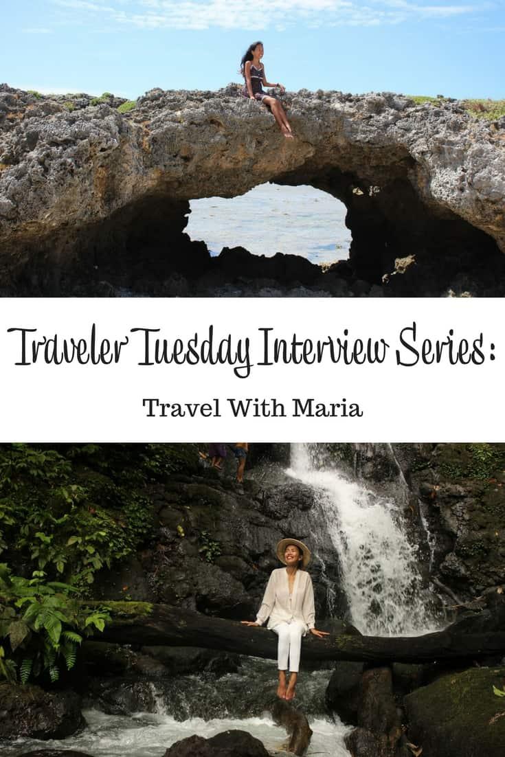 Traveler Tuesday - Maria of Travel With Maria