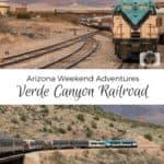 Arizona Weekend Adventures – Verde Canyon Railroad 2